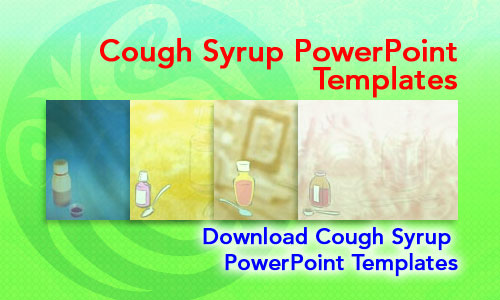 Cough Syrup Medicine PowerPoint Templates