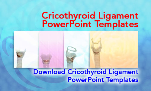 Cricothyroid Ligament Medicine PowerPoint Templates
