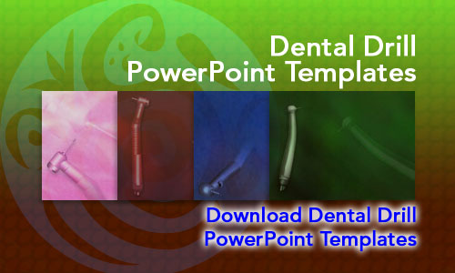 Dental Drill Medicine PowerPoint Templates