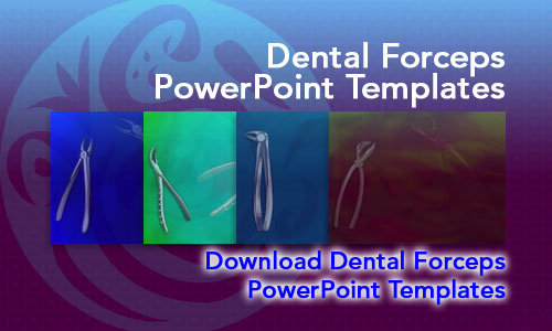 Dental Forceps Medicine PowerPoint Templates