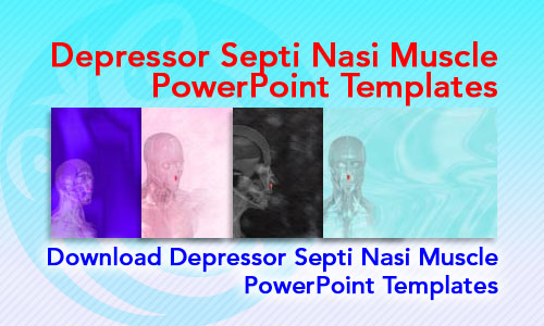 Depressor Septi Nasi Muscle Medicine PowerPoint Templates