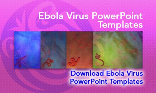 Virus medicine powerpoint templates ebola virus medicine powerpoint templates toneelgroepblik Choice Image