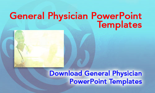 General Physician Medicine PowerPoint Templates