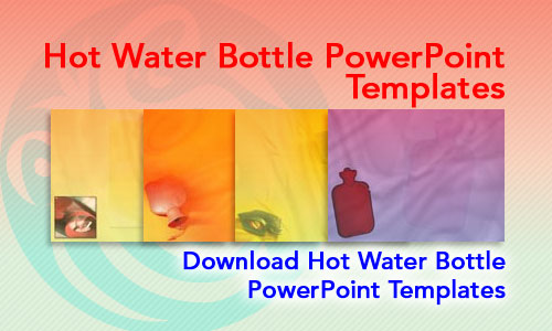 Hot Water Bottle Medicine PowerPoint Templates
