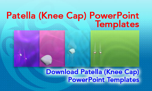 Patella (Knee Cap) Medicine PowerPoint Templates