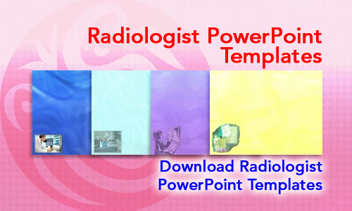 Radiologist Medicine PowerPoint Templates