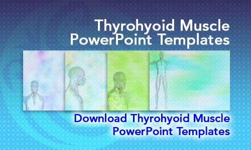 Thyrohyoid Muscle Medicine PowerPoint Templates