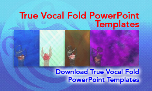 True Vocal Fold Medicine PowerPoint Templates