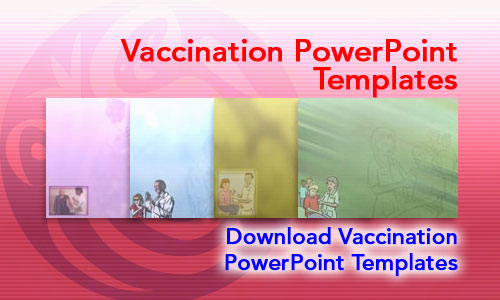 Vaccination Medicine PowerPoint Templates